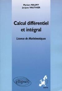 Calcul différentiel et intégral : licence de mathématiques
