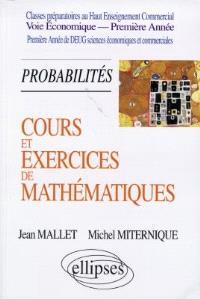 Cours et exercices de mathématiques. Volume 3, Probabilités