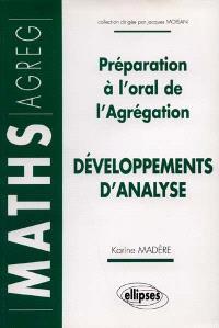 Développements d'analyse : préparation à l'oral de l'agrégation