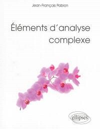 Eléments d'analyse complexe : licence de mathématiques