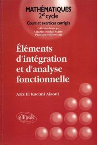 Eléments d'intégration et d'analyse fonctionnelle