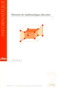 Eléments de mathématiques discrètes : 2e cycle