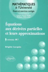 Equations aux dérivées partielles et leurs approximations