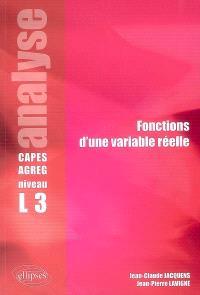 Fonctions d'une variable réelle, analyse, Capes-agrégation niveau L3