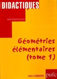 Géométries élémentaires. Volume 1