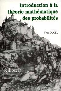 Introduction à la théorie mathématique des probabilités