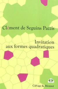 Invitation aux formes quadratiques