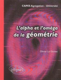 L'alpha et l'oméga de la géométrie : université, Capes, agrégation