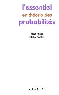 L'essentiel en probabilités ou bien Les bases de la théorie des probabilités