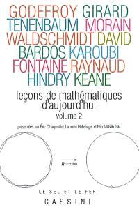 Leçons de mathématiques d'aujourd'hui. Volume 2