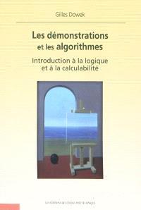 Les demonstrations et les algorithmes : introduction à la logique et à la calculabilité