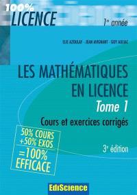 Les mathématiques en licence. Volume 1, Cours et exercices corrigés