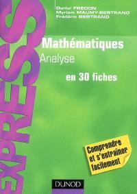 Mathématiques : analyse en 30 fiches