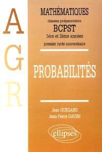 Mathématiques : classes préparatoires aux écoles d'agronomie et premier cycle universitaire. Volume 3, Probabilités