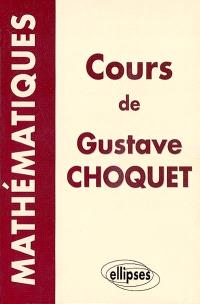 Mathématiques : les cours à la Sorbonne, les cours à l'Ecole polytechnique