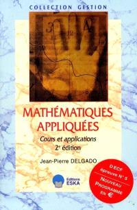 Mathématiques appliquées : cours et applications : DECF, épreuve n°5