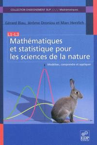Mathématiques et statistique pour les sciences de la nature : modéliser, comprendre et appliquer