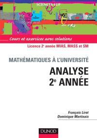 Mathématiques pour le DEUG, analyse 2e année : cours et exercices avec solutions : DEUG MIAS, MASS et SM
