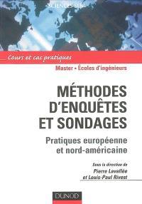 Méthodes d'enquêtes et sondages : pratiques européenne et nord-américaine : cours et cas pratiques, master, écoles d'ingénieurs