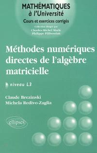 Méthodes numériques directes de l'algèbre matricielle