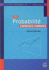Probabilité : exercices corrigés : L3M1