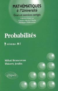 Probabilités : niveau M1 : cours et exercices corrigés