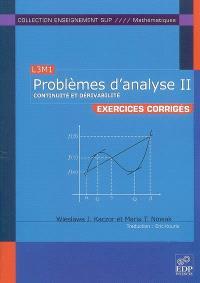 Problèmes d'analyse, L3M1 : exercices corrigés. Volume 2, Continuité et dérivabilité