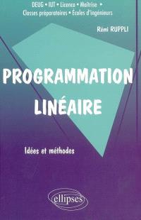 Programmation linéaire : problèmes de transports : idées et méthodes, DEUG, IUT, licence, maîtrise, classes préparatoires, écoles d'ingénieurs