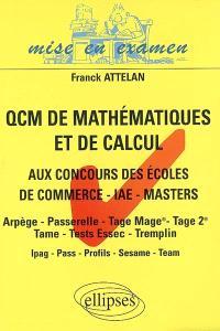 QCM de mathématiques et de calcul aux concours des écoles de commerce, Masters-IAE-masters : Arpège, Passerelle, Tage Mage, Tage 2, Tame, Tests Essec, Tremplin : Ipag, Pass, Profils, Sesame Team