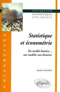 Statistique et économétrie : du modèle linéaire aux modèles non linéaires