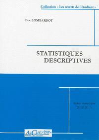 Statistiques descriptives : niveau L1, UFR 06 Gestion : année universitaire 2012-13, 1er semestre