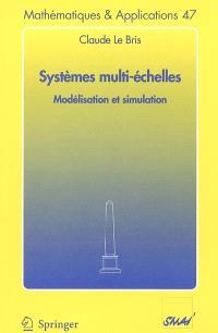 Systèmes multi-échelles : modélisation et simulation