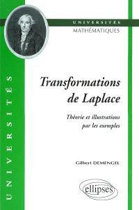Transformation de Laplace : théorie et illustrations par les exemples