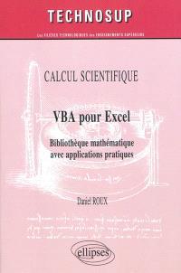 VBA pour Excel : bibliothèque mathématique avec applications pratiques : calcul scientifique
