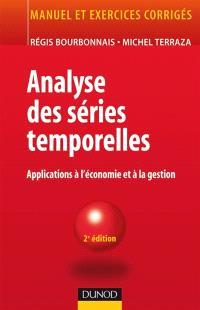 Analyse des séries temporelles : application à l'économie et à la gestion