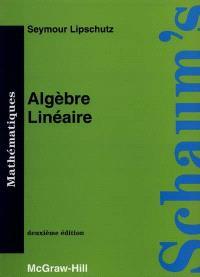 Algèbre linéaire : cours et problèmes
