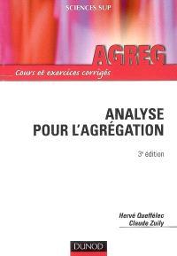 Analyse pour l'agrégation : cours et exercices corrigés