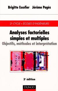 Analyses factorielles simples et multiples : objectifs, méthodes et interprétation : 2e cycle, Ecoles d'ingénieurs