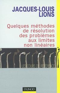Quelques méthodes de résolution des problèmes aux limites non linéaires