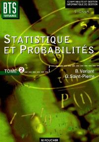 Statistique et probabilités : BTS tertiaires. Volume 2