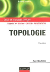 Topologie : cours et exercices corrigés