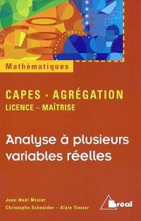 Analyse à plusieurs variables réelles : Capes, agrégation, licence, maîtrise