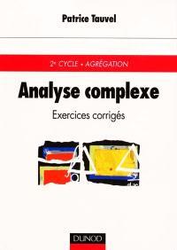 Analyse complexe : exercices corrigés : 2e cycle, agrégation