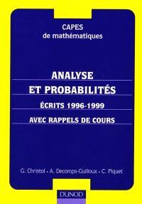 Analyse et probabilités : CAPES de mathématiques : écrits 1996-1999 avec rappels de cours