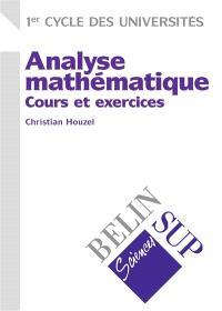 Analyse mathématique : cours et exercices