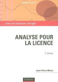 Analyse pour la licence : cours et exercices corrigés