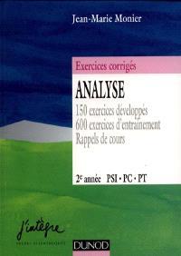 Analyse PSI, PC, PT, 2e année : 150 exercices développés, 600 exercices d'entraînement, rappels de cours