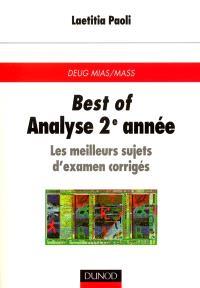 Best of, analyse 2e année : les meilleurs sujets d'examen corrigés : DEUG MIAS-MASS