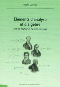 Eléments d'analyse et d'algèbre (et de la théorie des nombres)