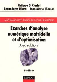 Exercices d'analyse numérique matricielle et d'optimisation : avec solutions : mathématiques appliquées pour la maîtrise